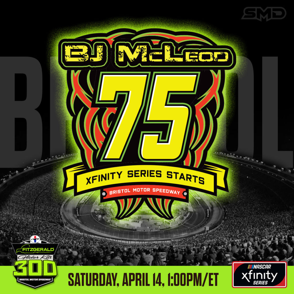 Social Media graphic for BJ McLeod commomorating his 75th start in the NASCAR Xfinity Series